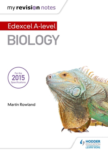 My Revision Notes: Edexcel A Level Biology B ebook by Martin Rowland