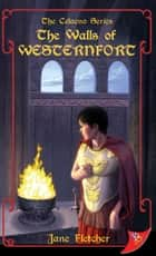 The Walls of Westernfort ebook by Jane Fletcher
