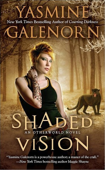 Shaded Vision - An Otherworld Novel ebook by Yasmine Galenorn