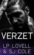 Verzet ebook by LP Lovell, SJ Cole