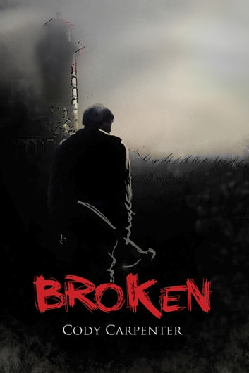 Broken ebook by Cody Carpenter