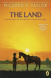 The Land ebook by Mildred D. Taylor