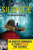 Silence eBook by Tim Lebbon
