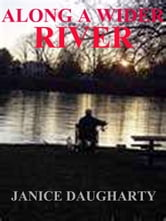 Along A Wider River ebook by Janice Daugharty