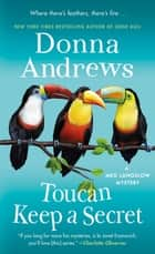 Toucan Keep a Secret - A Meg Langslow Mystery ebook by Donna Andrews