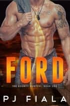 Ford ebook by PJ Fiala
