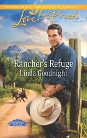 Rancher's Refuge ebook by Linda Goodnight