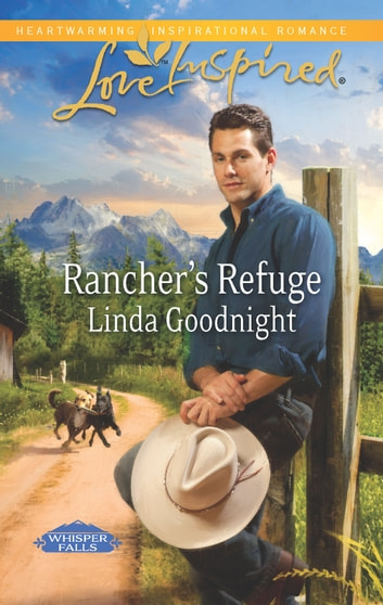 Rancher's Refuge - A Wholesome Western Romance ebook by Linda Goodnight