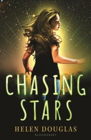 Chasing Stars ebook by Helen Douglas