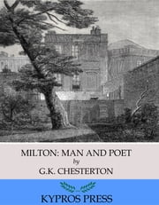 Milton: Man and Poet ebook by G.K. Chesterton