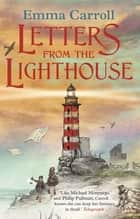 Letters from the Lighthouse ebook by Emma Carroll