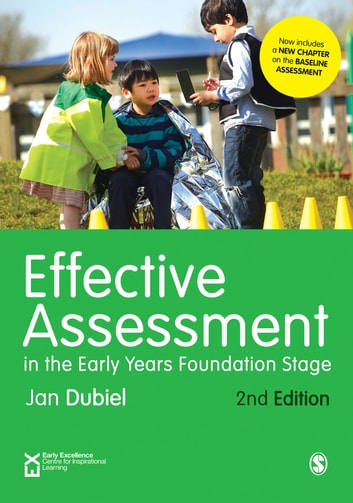 Effective Assessment in the Early Years Foundation Stage ebook by Jan Dubiel