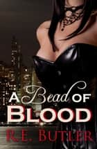 A Bead of Blood (Wiccan-Were-Bear Book 5) ebook by