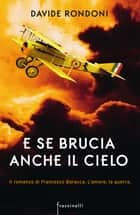 E se brucia anche il cielo eBook by Davide Rondoni