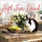 Left Fur Dead audiobook by
