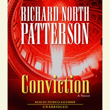 Conviction - A Novel audiobook by Richard North Patterson