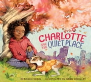 Charlotte and the Quiet Place ebook by Deborah Sosin,Sara Woolley