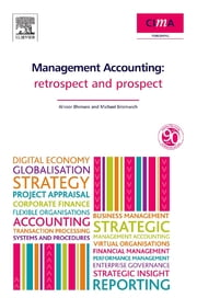 Management Accounting - Retrospect and prospect ebook by Al Bhimani,Michael Bromwich