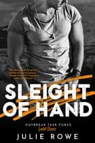 Sleight of Hand ebook by Julie Rowe
