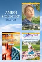 Amish Bundle/Restless Hearts/The Doctor's Blessing/Courting Ruth ebook by Marta Perry, Patricia Davids, Emma Miller