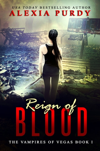 Reign of Blood ebook by Alexia Purdy