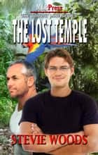 The Lost Temple ebook by Stevie Woods