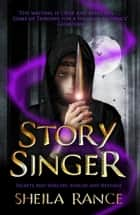 Story Singer ebook by Sheila Rance