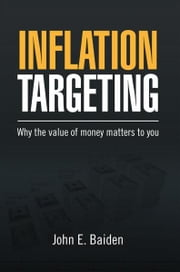 Inflation Targeting ebook by John E. Baiden