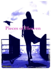 Pieces of Heaven 3 ebook by 蒼月