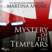 Mystery of the Templars (Unabridged) audiobook by Martina André