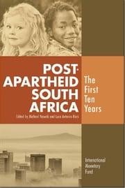 Post-Apartheid South Africa: The First Ten Years ebook by M. Mr. Nowak, Luca Mr. Ricci