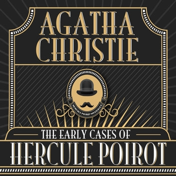 The Early Cases of Hercule Poirot audiobook by Agatha Christie