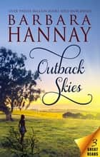 Outback Skies - 3 Book Box Set ebook by Barbara Hannay