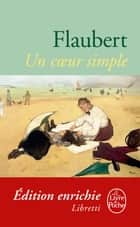 Un coeur simple ebook by Gustave Flaubert