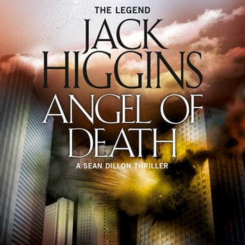 Angel of Death (Sean Dillon Series, Book 4) audiobook by Jack Higgins