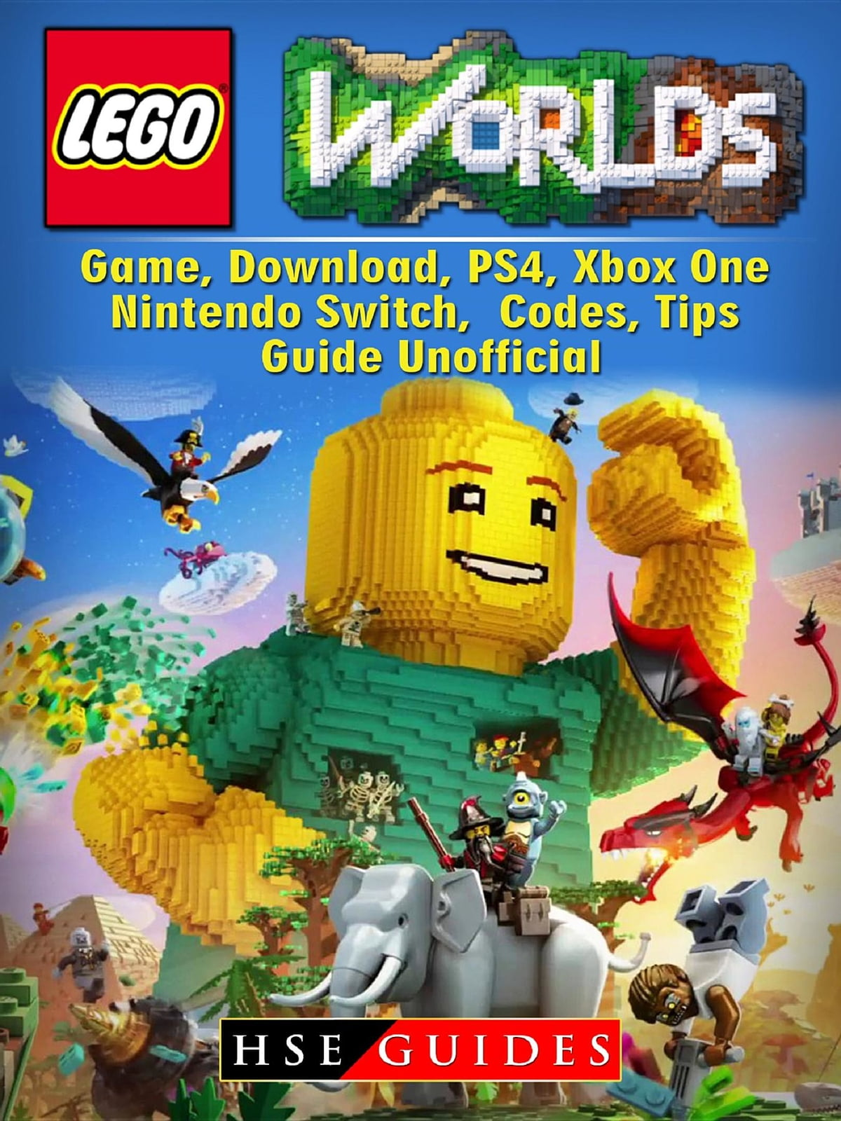 Lego Worlds Game, Download, PS4, Xbox One, Nintendo Switch, Codes, Tips  Guide Unofficial ebook by HSE Guides - Rakuten Kobo