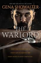 The Warlord - A Novel ebook by Gena Showalter