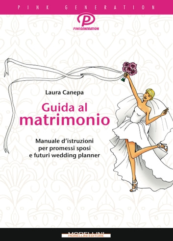 Guida al matrimonio eBook by Laura Canepa