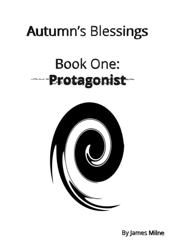 Protagonist - Preview ebook by James Milne