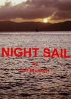 Night Sail eBook by Carl Brookins