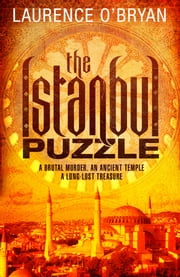 The Istanbul Puzzle ebook by Laurence O'Bryan