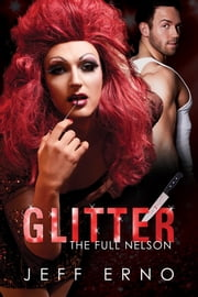 Glitter ebook by Jeff Erno,L.C. Chase