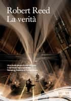 La verità ebook by Reed, Robert