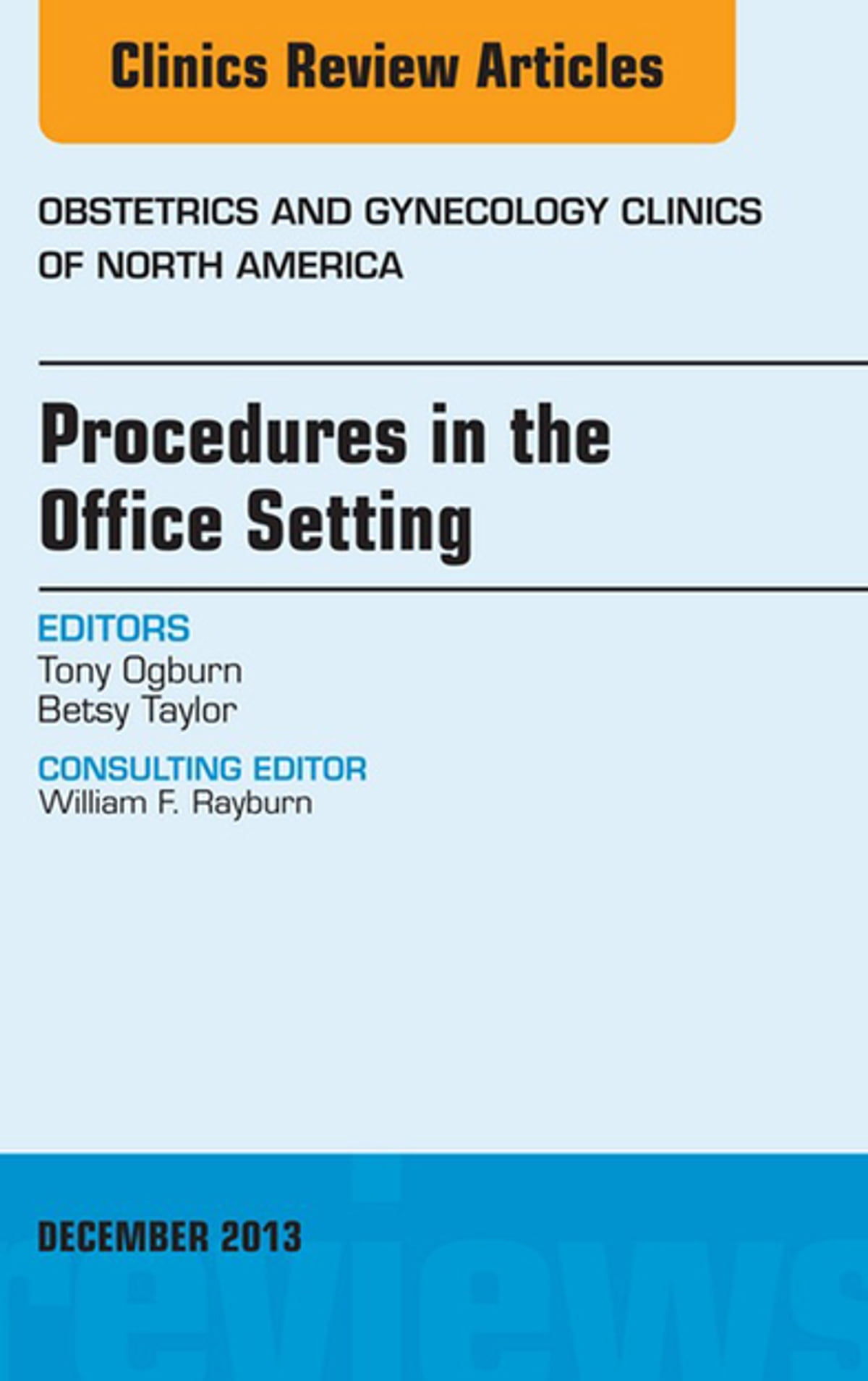 Procedures in the Office Setting, An Issue of Obstetric and Gynecology  Clinics, E-Book ebook by Tony Ogburn, MD - Rakuten Kobo