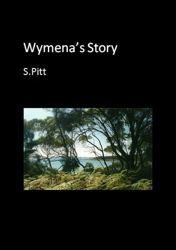 Wyemena's Story ebook by S. Pitt