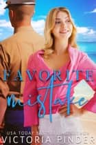 Favorite Mistake ebook by Victoria Pinder