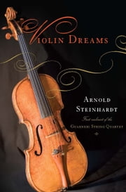 Violin Dreams ebook by Arnold Steinhardt