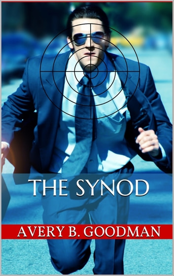 The Synod ebook by Avery B. Goodman
