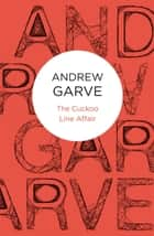 The Cuckoo Line Affair ebook by Andrew Garve