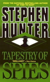 Tapestry of Spies ebook by Stephen Hunter